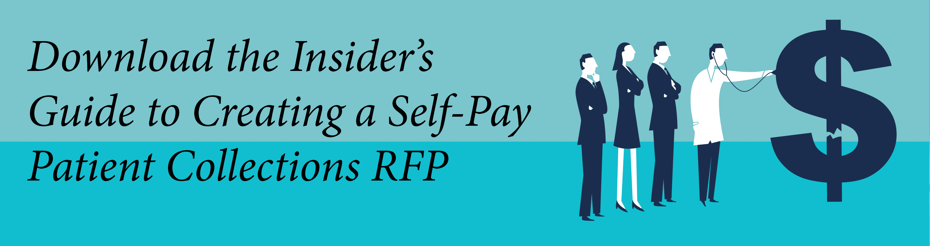 Self-Pay Patient Collections, RFP for Self-Pay Healthcare
